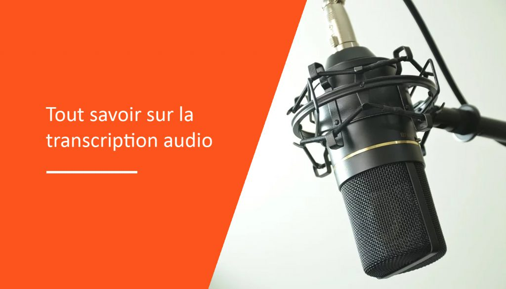 tout-savoir-sur-la-trascription-audio