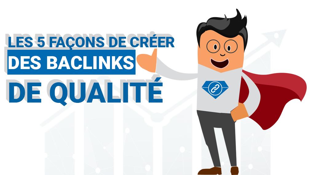 créer des backlinks de qualité